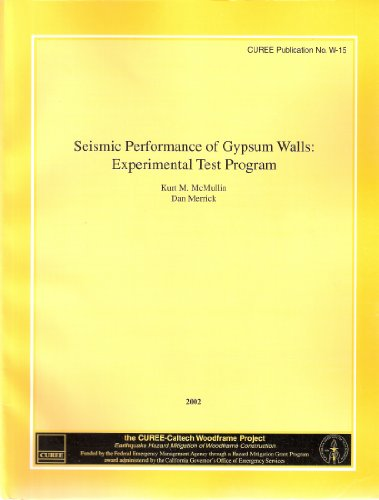 seismic-performance-of-gypsum-walls-experimental-test-program-curee-publication