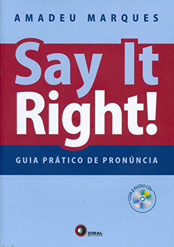 Say It Right! Guia Pratico de Pronúncia (+ 2 CDs Audio)