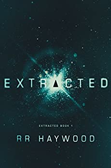 Extracted (Extracted Trilogy Book 1) by [Haywood, RR]