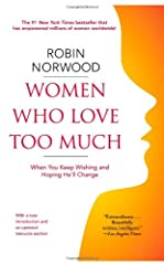 """The relationship classic hailed by Erica Jong as """"life-changing""""—now updated with a new introduction and resource section!The #1 New York Times bestseller that asks: are you a woman who loves too much?-Do you find yourself attracted again and..."""