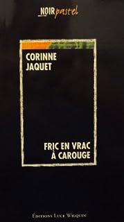 Fric en vrac à Carouge : roman, Jaquet, Corinne