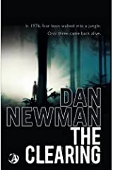 The Clearing by Dan Newman (2013-10-29) Paperback