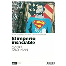 El imperio Insaciable (Spanish Edition)