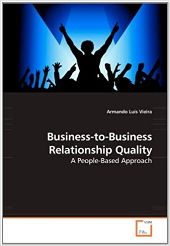 Business-to-Business Relationship Quality: A People-Based Approach