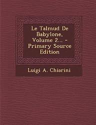 Le Talmud de Babylone, Volume 2... - Primary Source Edition