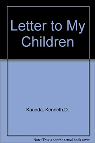 Letter to my children: Kenneth D Kaunda: 9780582101272