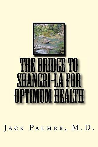 The Bridge to Shangri-La for Optimum Health ()