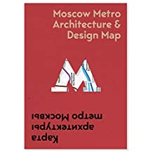 Moscow Metro Architecture & Design Map
