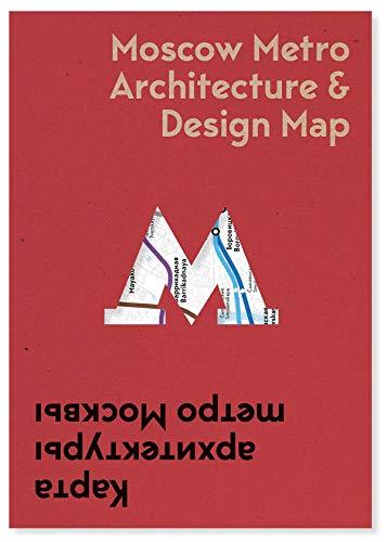 - Moscow Metro Architecture & Design Map (Public Transport Architecture and Design Maps)