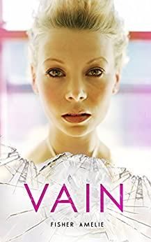 VAIN: Series Standalone 1 (The Seven Deadly Series) by [Amelie, Fisher]