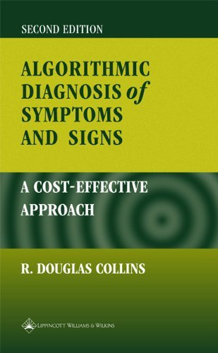 Algorithmic Diagnosis of Symptoms and Signs: Cost-Effective Approach:2nd (Second) edition pdf epub