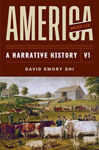 America: A Narrative History (Brief Eleventh Edition)  (Vol. Volume 1) by W. W. Norton & Company