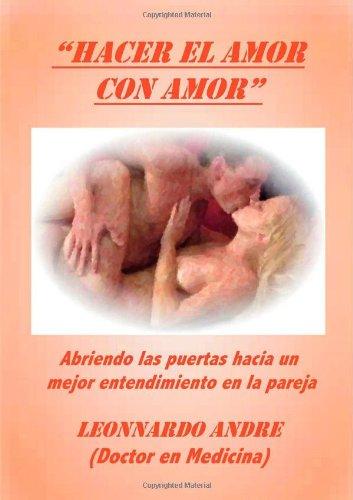 Hacer El Amor Con Amor by Trafford