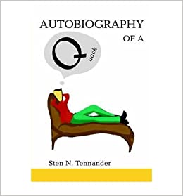 Book [ Autobiography of a Quack [ AUTOBIOGRAPHY OF A QUACK BY Tennander, Sten N ( Author ) Aug-01-2006[ AUTOBIOGRAPHY OF A QUACK [ AUTOBIOGRAPHY OF A QUACK BY TENNANDER, STEN N ( AUTHOR ) AUG-01-2006 ] By Tennander, Sten N ( Author )Aug-01-2006 By Tennander, Sten N ( Author ) 2006 ]
