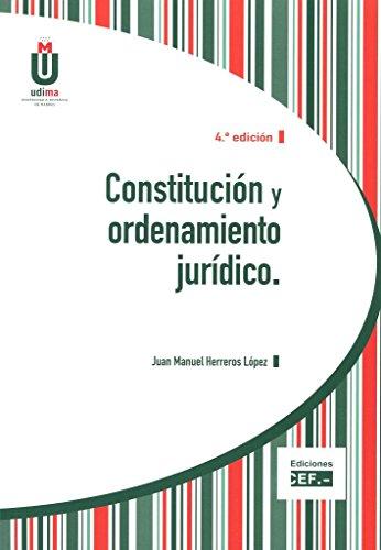 Descargar Libro Constitución Y Ordenamiento Jurídico Juan Manuel Herreros López