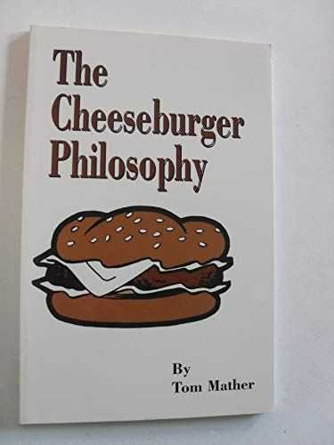 (The cheeseburger philosophy by Tom Mather (paper bag))