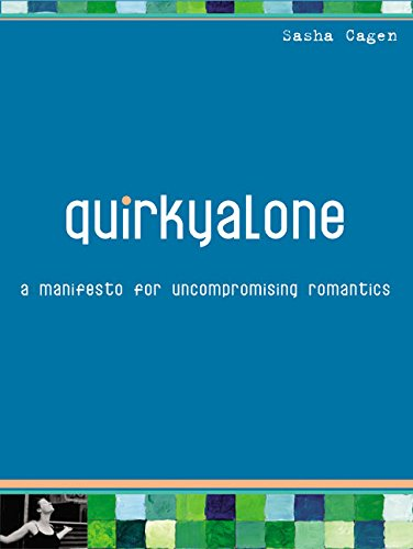 Quirkyalone: A Manifesto for Uncompromising Romantics by HarperOne