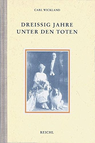 Drei??ig Jahre unter den Toten by Carl Wickland (2000-08-06)