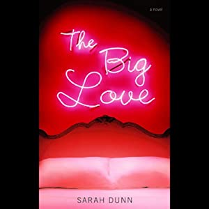 The Big Love Audiobook