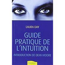 GUIDE PRATIQUE DE L'INTUITION