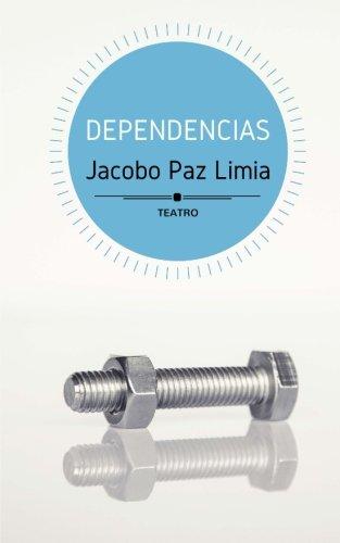 Dependencias (Galician Edition): Jacobo Paz Limia: 9781530417612: Amazon.com: Books