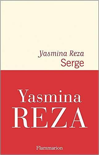 Yasmina Reza – Serge 413-faLPo3L._SX319_BO1,204,203,200_