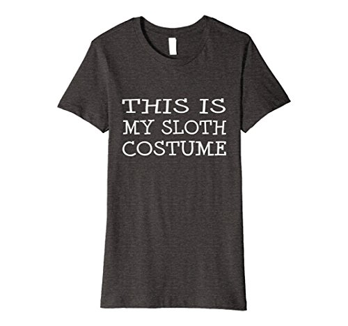 Womens This is My Sloth Costume T-Shirt Last Minute Halloween Party Medium Dark (Last Minute Halloween Costumes For Women Homemade)