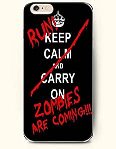 iPhone 6 Case,OOFIT iPhone 6 (4.7) Hard Case **NEW** Case with the Design of run keep calm and carry on zombies are coming - Case for Apple iPhone iPhone 6 (4.7) (2014) Verizon, AT&T Sprint, T-mobile