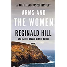 Arms and the Women (The Dalziel and Pascoe Mysteries Book 18)