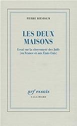 Les deux maisons: Essai sur la citoyenneté des Juifs (en France et aux États-Unis)