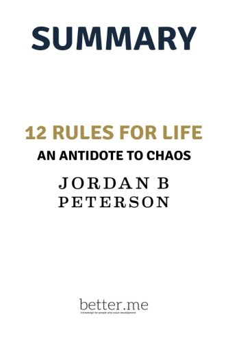 Summary of 12 rules for life by jordan peterson cover