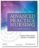 Hamric and Hanson's Advanced Practice Nursing: An Integrative Approach