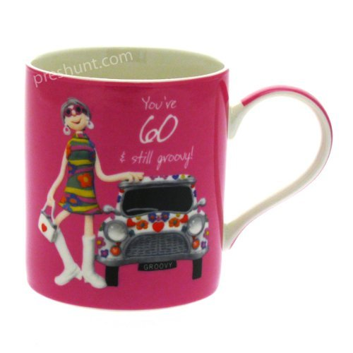 You're 60 - And still groovy! - Female Birthday Mug by Holy Mackerel by Holy Mackerel