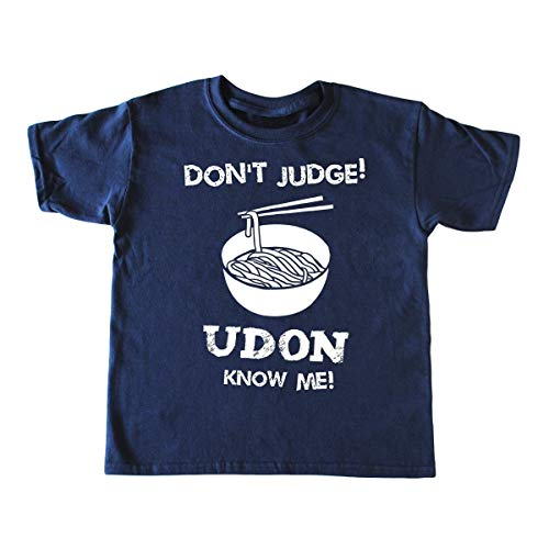 Kid's Noodle Shirt - Don't Judge Udon Know Me - Children's Funny Asian Japanese T-shirt