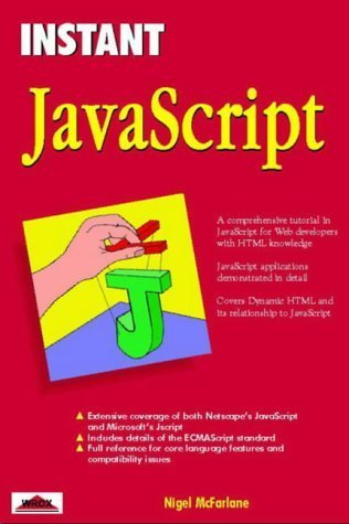 Instant JavaScript by Nigel McFarlane (1997-05-03)