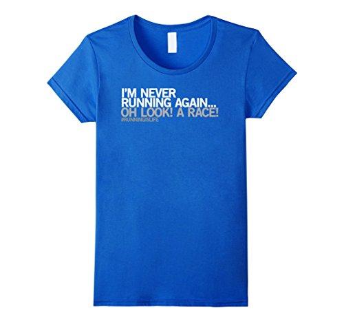 413-yxRA0eL Womens Funny Running Shirt - I'm never running again Jogging Gift XL Royal Blue