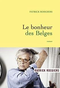 Le bonheur des Belges par Roegiers