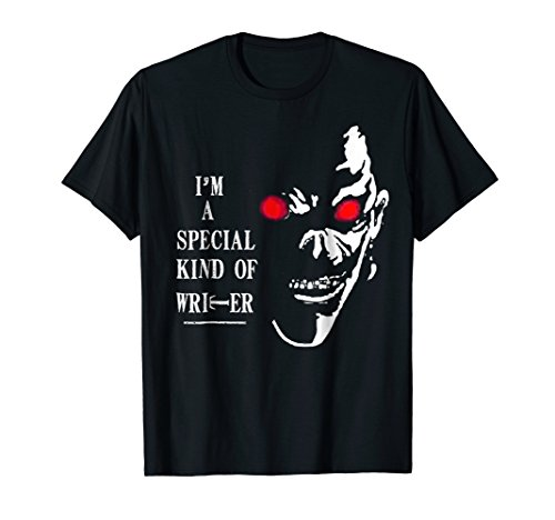 Death Writer Tee - I'm A Special Kind Of Writer Shirt