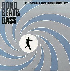 Bond, Beat & Bass: The Elektronika James Bond Themes