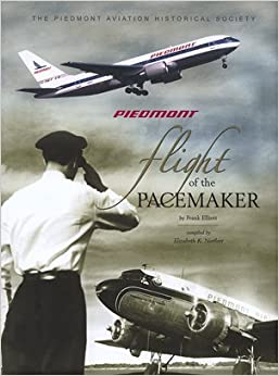 Piedmont: Flight of the Pacemaker with DVD