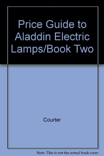 Price Guide to Aladdin Electric Lamps/Book Two
