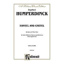 Hansel and Gretel: Vocal Score (English Language Edition), Score