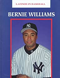 Bernie Williams (Latinos in Baseball)
