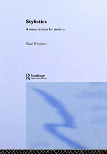 Stylistics: A Resource Book for Students (Routledge English Language Introductions)