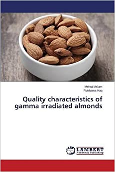 Quality characteristics of gamma irradiated almonds