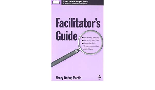 Focus on the Prayer Book Facilitator's Guide: Discovering