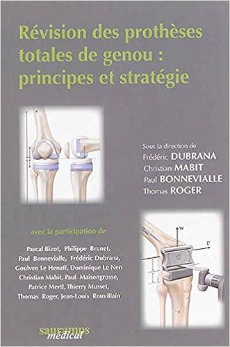 En ligne téléchargement Révision des prothèses totales du genou : principes et stratégie epub pdf