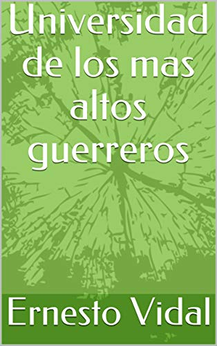 Amazon.com: Universidad de los mas altos guerreros (Spanish ...