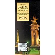 GUIDE DE L'ARCHITECTURE DES MONUMENTS DE PARIS