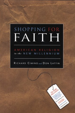 Shopping for Faith, with CD-ROM: American Religion in the New Millennium